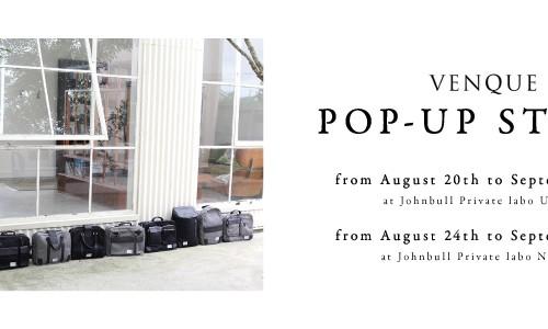 【VENQUE】 POP-UP STORE<br/>カナダ・トロント発の鞄ブランド「ヴェンク」のポップアップストア<br/>追加開催決定!