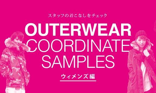 OUTERWEAR COORDINATE SAMPLES<br/>ウィメンズ編