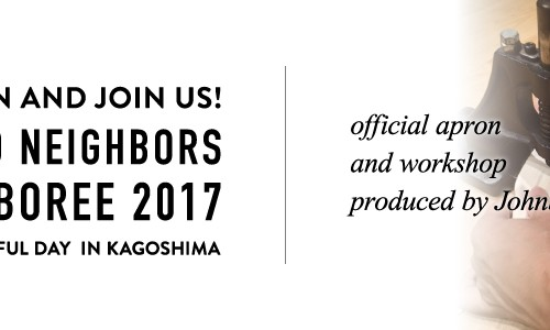GOOD NEIGHBORS JAMBOREE 2017<br/>OFFICIAL APRON and WORKSHOP produced by Johnbull