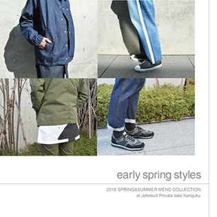 early spring styles<br>&#8220;2018 SPRING&#038;SUMMER MENS COLLECTION at Johnbull Private labo harajuku&#8221;