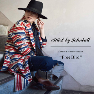 "【Attick by Johnbull】 2018 Fall&Winter Collection ""Free Bird"""