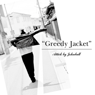 """Greedy Jacket"" Attick by Johnbull"