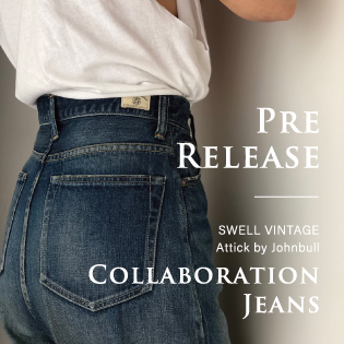 SWELL VINTAGE × Attick by Johnbull  COLLABORATION JEANS