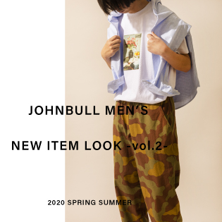 JOHNBULL MEN'S NEW ITEM LOOK -vol.2-