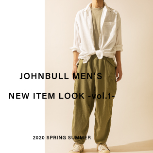 JOHNBULL MEN'S NEW ITEM LOOK -vol.1-