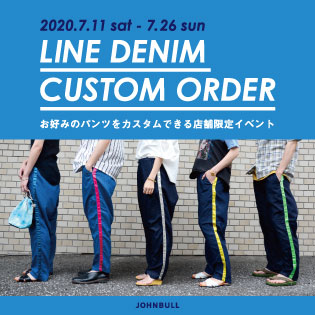 LINE DENIM CUSTOM ORDER