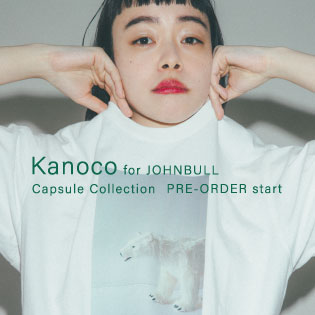 Kanoco for JOHNBULL Capsule Collection PRE-ORDER start
