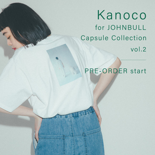 Kanoco for JOHNBULL Capsule Collection vol.2 PRE-ORDER start