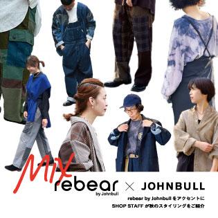 MIX rebear×JOHNBULL